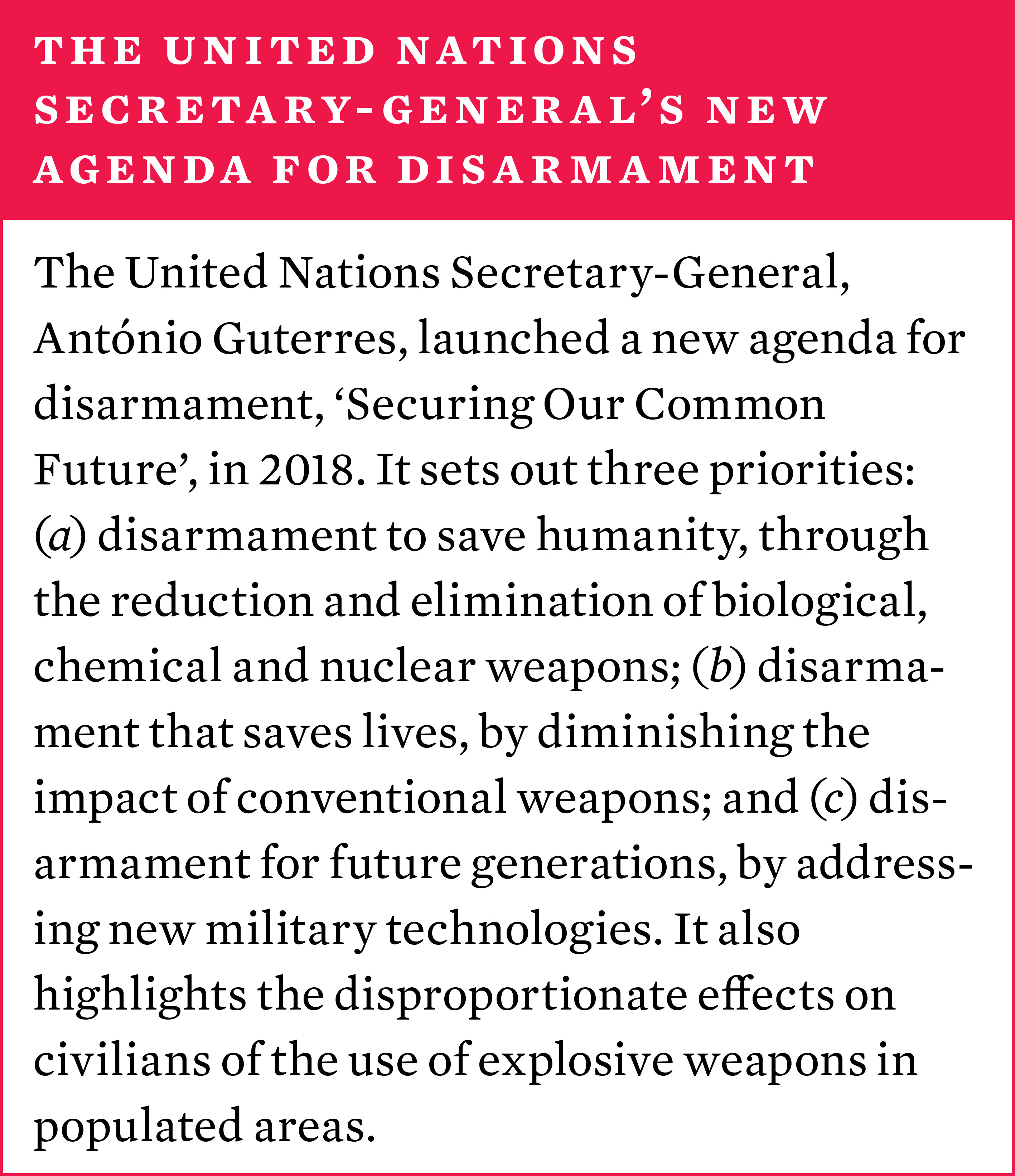 The United Nations Secretary-General's new agenda for disarmament