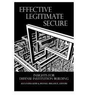 Book launch: 'Effective, Legitimate, Secure: Insights for Defense Institution Building'