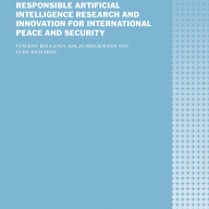Responsible Artificial Intelligence Research and Innovation for International Peace and Security