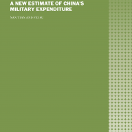 A New Estimate of China's Military Expenditure