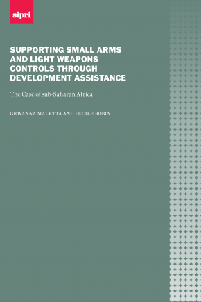 Supporting Small Arms and Light Weapons Controls through Development Assistance: The Case of sub-Saharan Africa