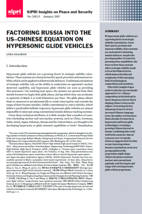 SIPRI Insights paper: Factoring Russia into US–Chinese equation on hypersonic glide vehicles
